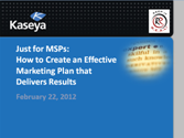 Webinar - How to Create an Effective MSP Marketing Plan that Delivers Results
