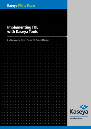 Implementing ITIL With Kaseya Tools