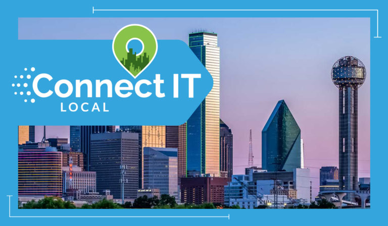 Connect IT Local - Dallas Ft. Worth - February 4, 2020
